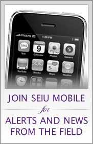 Join SEIU Mobile for Alerts and News from the field