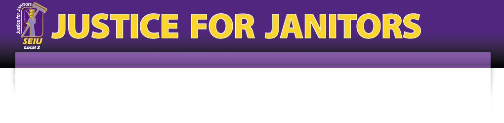 Service Employees International Union Local 2 - Justice For Janitors