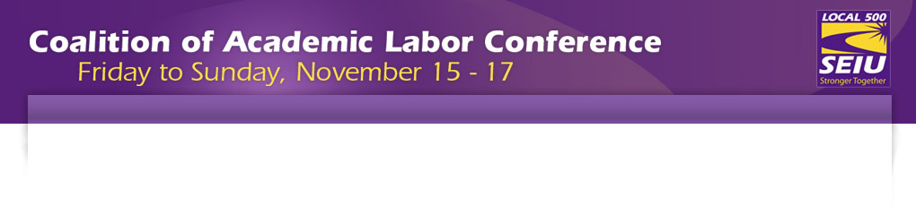Coalition of Academic Labor Conference