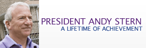 President Andy Stern: A Lifetime of Achievement